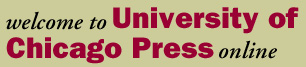 Welcome to the University of Chicago Press Online