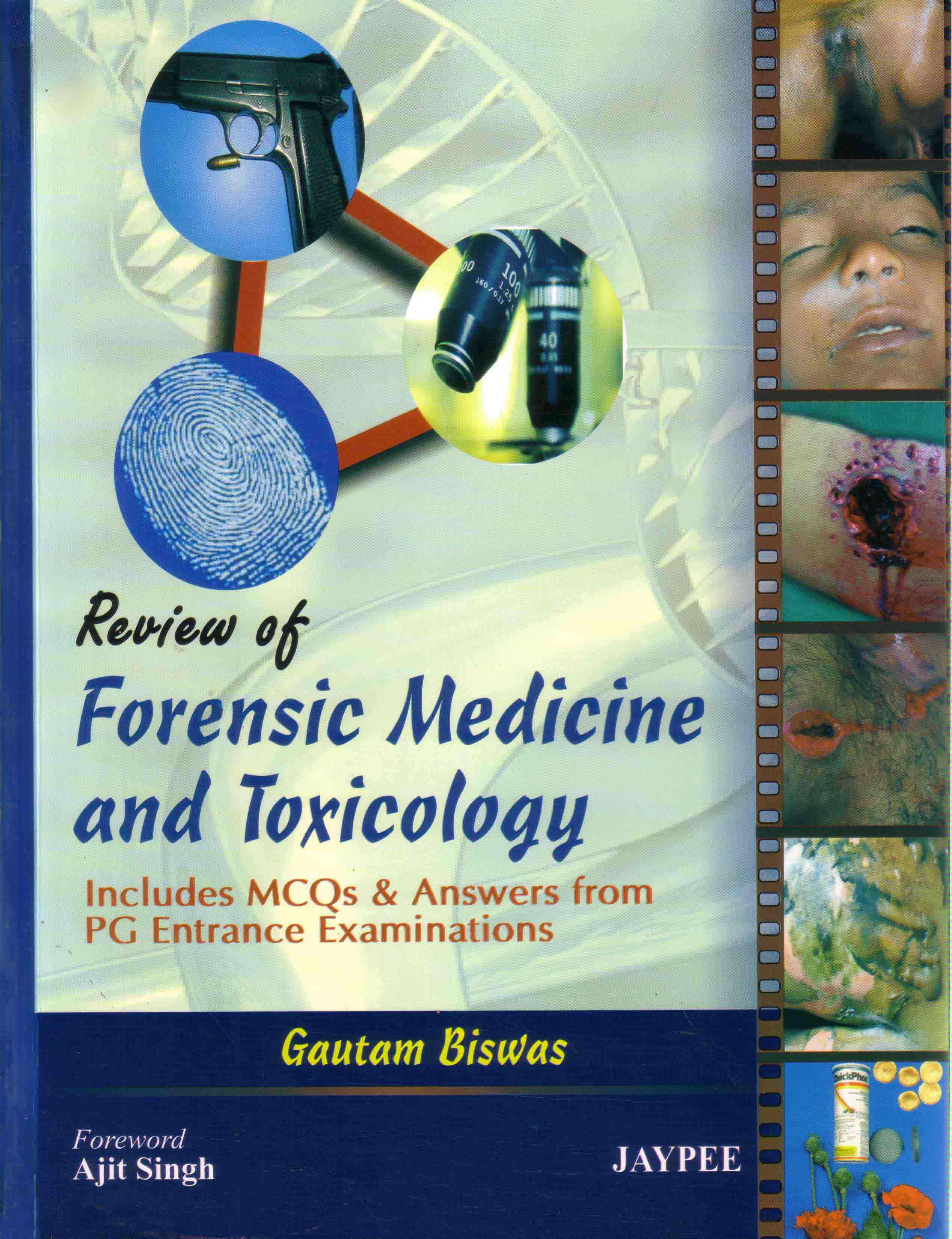 Technical Books on Forensic Science and Forensic Medicine: Anil